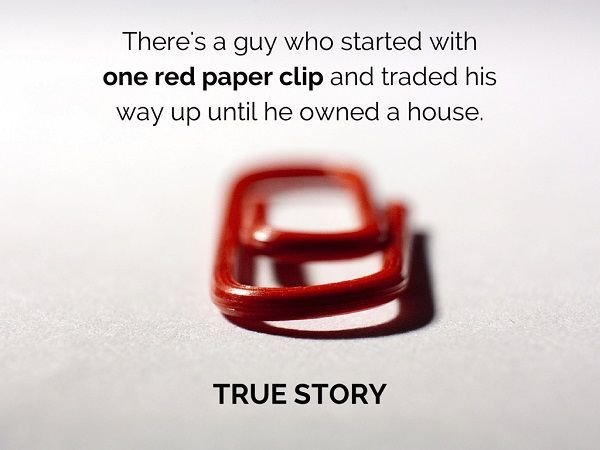 Trade Red Paperclip for House